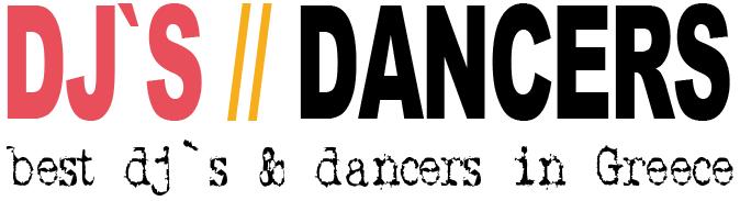 Dj`s and Dancers